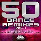 50 Dance Remixes, Vol.1 - Best O...