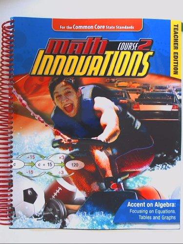 Math Innovations Accent On Algebra Course 2 Teacher Edition