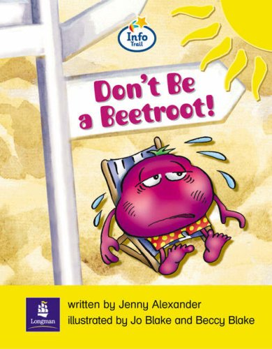 Info Trail Emergent Stage Don't be a beetroot Non-fiction (LITERACY LAND)の詳細を見る