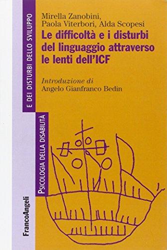 Le difficoltà e i disturbi del linguaggio attraverso le lenti del'ICF