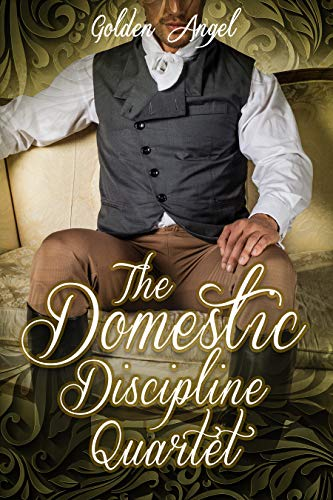 The Domestic Discipline Quartet Box Set (English Edition)