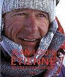 Jean-Louis Etienne, 30 ans d'expéditions (prestige)