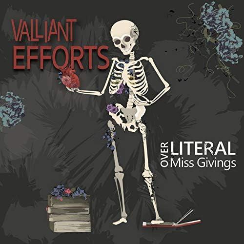 Valliant Efforts