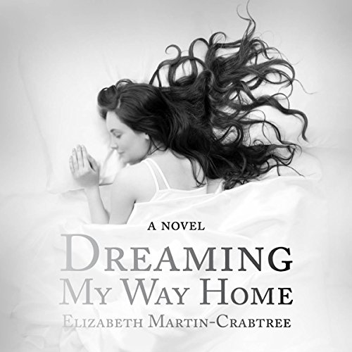 Dreaming My Way Home cover art