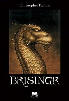 Brisingr (Portuguese Edition) van [Christopher Paolini]