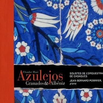 Granados & Albéniz: Chamber Music & Azulejos