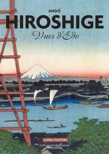 Hiroshige. Vues d'Edo - Japon (Livre Poster)