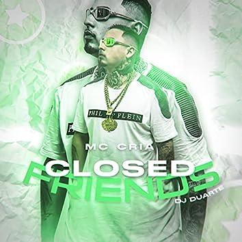 Closed Friends