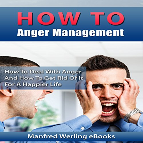 How to Anger Management audiobook cover art