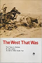 The West That Was from Texas to Montana (Bison Book)
