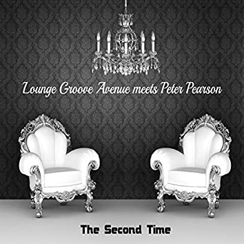 The Second Time - Lounge Groove Avenue Meets Peter Pearson