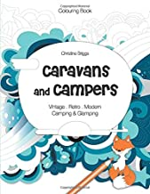 Caravans and Campers: Adult Colouring Book