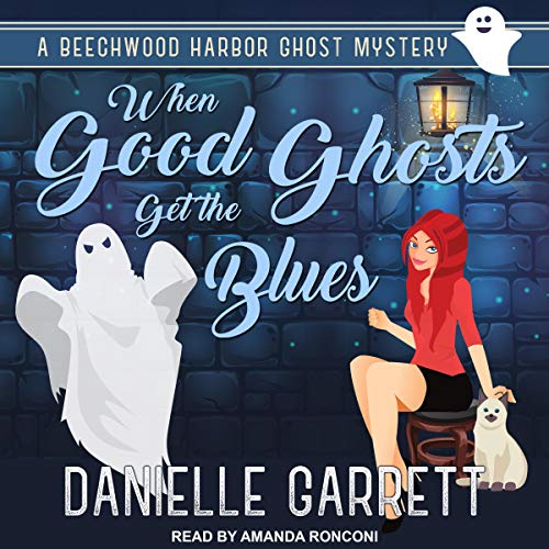 When Good Ghosts Get the Blues cover art