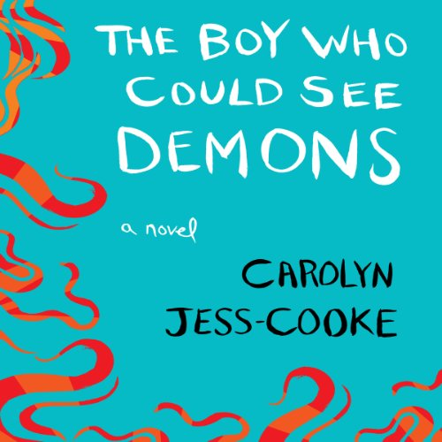 The Boy Who Could See Demons audiobook cover art