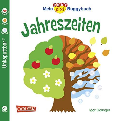 Baby Pixi (unkaputtbar) 45: Mein Baby-Pixi Buggybuch: Jahreszeiten (45)