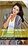 Lovely Girl Sae-Yun Park Vol.2 : Some People Who I met (The People Who I met) (English Edition)