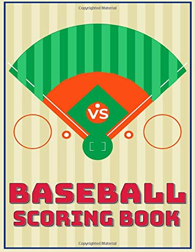 BASEBALL SCORING BOOK: 140 Baseball Score Sheets: Baseball Scorekeeper Book & Baseball Gamebook Keeper Record, 6x9 Baseball Log Book Journal For Softball Coach