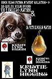 La Fruta Iluminada Misterio Y Lo Que El Viejo Perro Vio Y Escuchó Misterio (Ronin Flash Fiction Collection Serie nº 9)