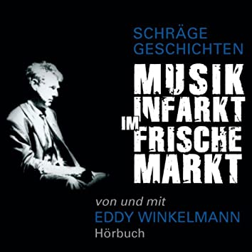 Musikinfarkt im frischemarkt (Schräge geschichten)