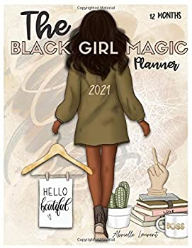 The Black Girl Magic 2021 Lifestyle Planner  12 month Daily Planner  8.5 x11  Meal Planning Budgeting Habit Tracking Goal Setting Vision Boards