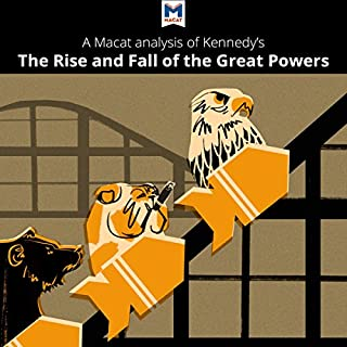 A Macat Analysis of Paul Kennedy's The Rise and Fall of the Great Powers cover art