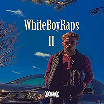 """WhiteBoyRaps II (""""ONE """")"""