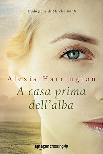 A casa prima dell'alba (Powell Springs Vol. 1)