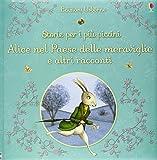 Alice nel paese delle meraviglie e altri racconti. Storie per i più piccini