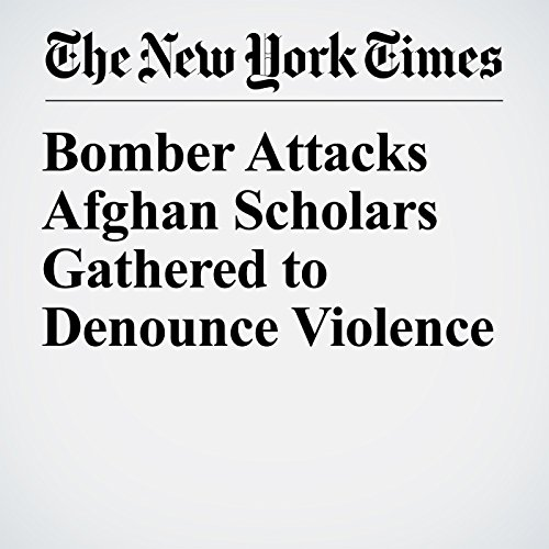 Bomber Attacks Afghan Scholars Gathered to Denounce Violence copertina