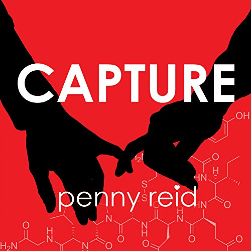 Capture: Elements of Chemistry     Elements of Chemistry Series #3              By:                                                                                                                                 Penny Reid                               Narrated by:                                                                                                                                 Cris Dukehart                      Length: 7 hrs and 42 mins     14 ratings     Overall 4.3