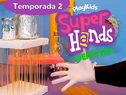SuperHands Cientista - 2ª Temporada