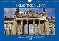 Hauptstadt Berlin (Wandkalender 2022 DIN A4 quer): Unser Hauptstadt Berlin und ihre Sehenswuerdigkeiten (Monatskalender, 14 Seiten )