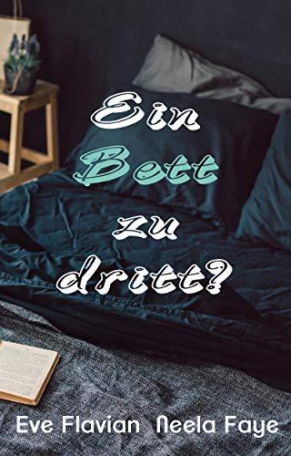 Ein Bett zu dritt? (Die Betten-Clique 1)