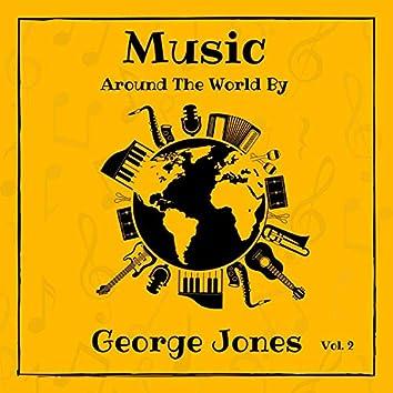 Music Around the World by George Jones, Vol. 2