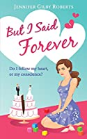 But I Said Forever 1502798662 Book Cover