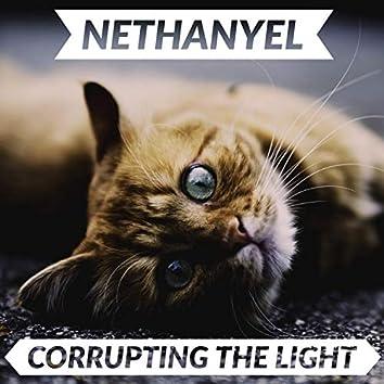 Corrupting the Light