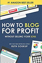 How to Blog for Profit books about blogging
