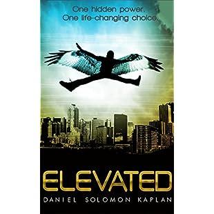 Elevated A YA Sci-Fi Fantasy Superhero Series (Elevated Book #1)