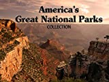 America's Great National Parks Collection