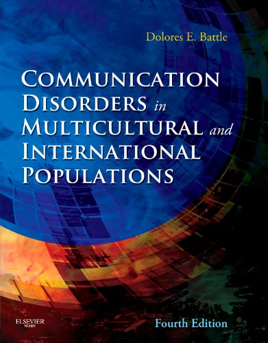 Communication Disorders in Multicultural and International Populations (Communication Disorders In Multicultural Populat