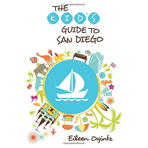 Kids Guide to San Diego (Kids Guides ...