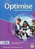 Optimise. B2. Student's book-Key. Per le Scuole superiori. Con espansione online [Lingua inglese]