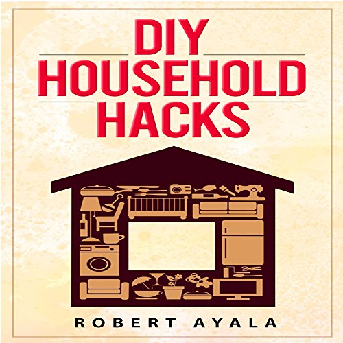 DIY Household Hacks audiobook cover art