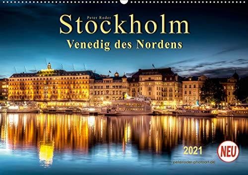 Stockholm - Venedig des Nordens (Wandkalender 2021 DIN A2 quer)