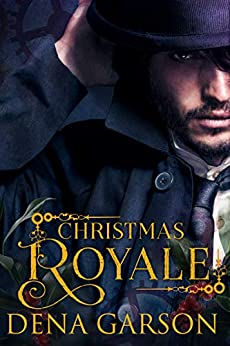 Christmas Royale by [Dena Garson, Heather Long]