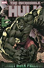Planet Hulk Prelude (Incredible Hulk)
