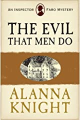 The Evil That Men Do.(Inspector Faro Mystery No.11) Kindle Edition