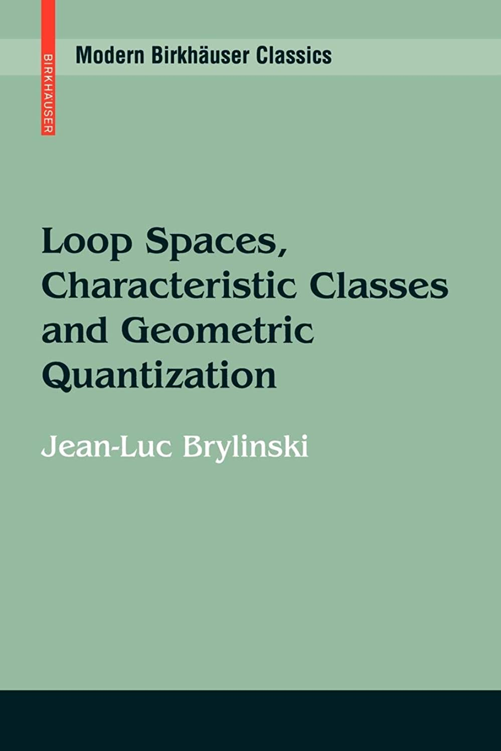 失礼な機械的輸送Loop Spaces, Characteristic Classes and Geometric Quantization (Modern Birkhaeuser Classics)