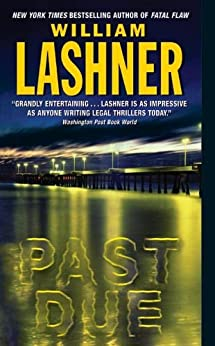 Past Due (A Victor Carl Novel Book 4) by [William Lashner]