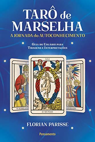 Tarô de Marselha: A jornada do autoconhecimento - LIVRO 1